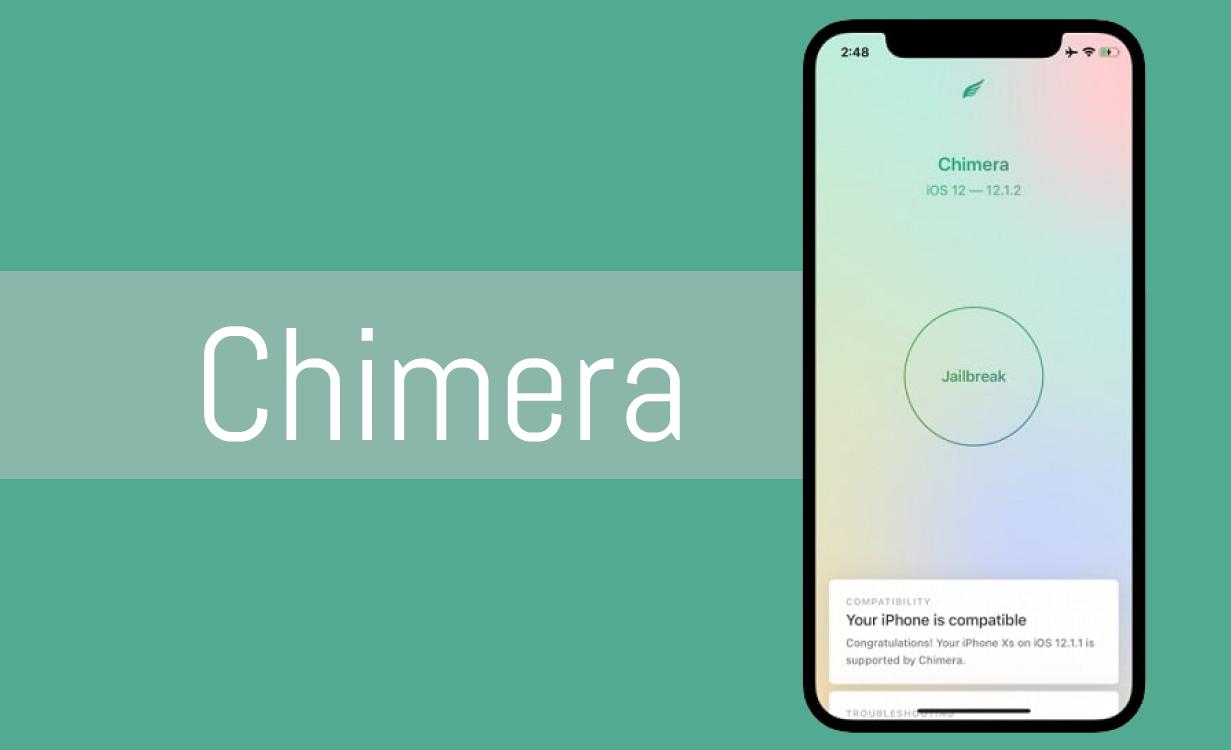 Chimera Jailbreak (Supports iOS 12 - iOS 12.5.1)