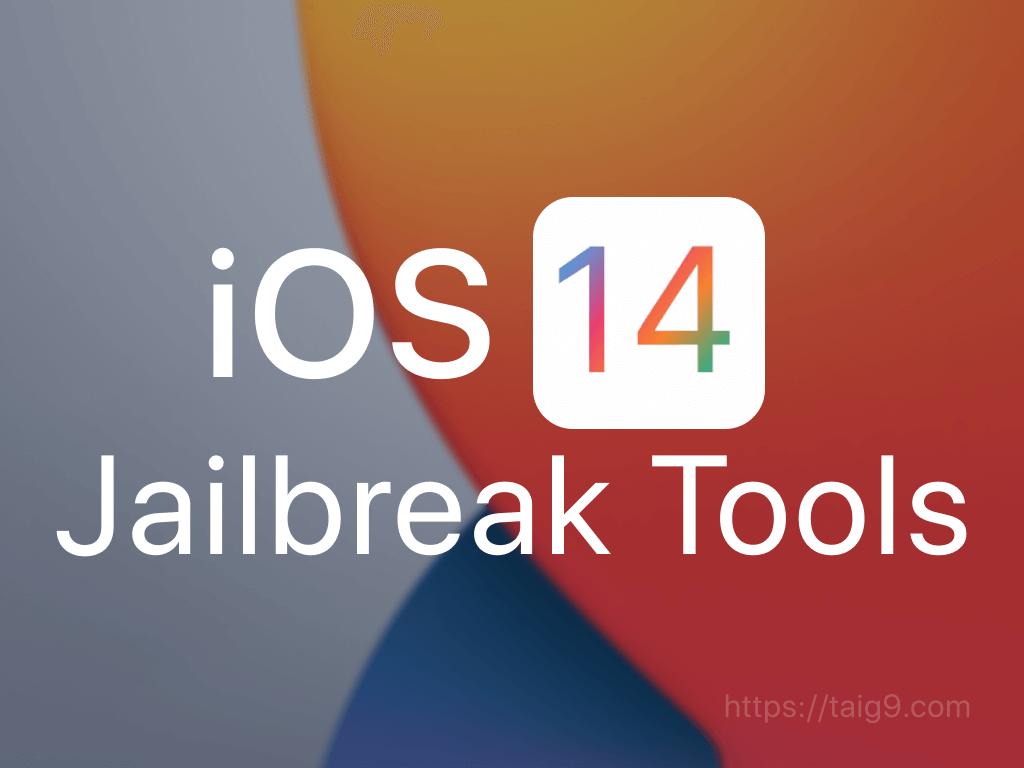 iOS 14 Jailbreak Tools