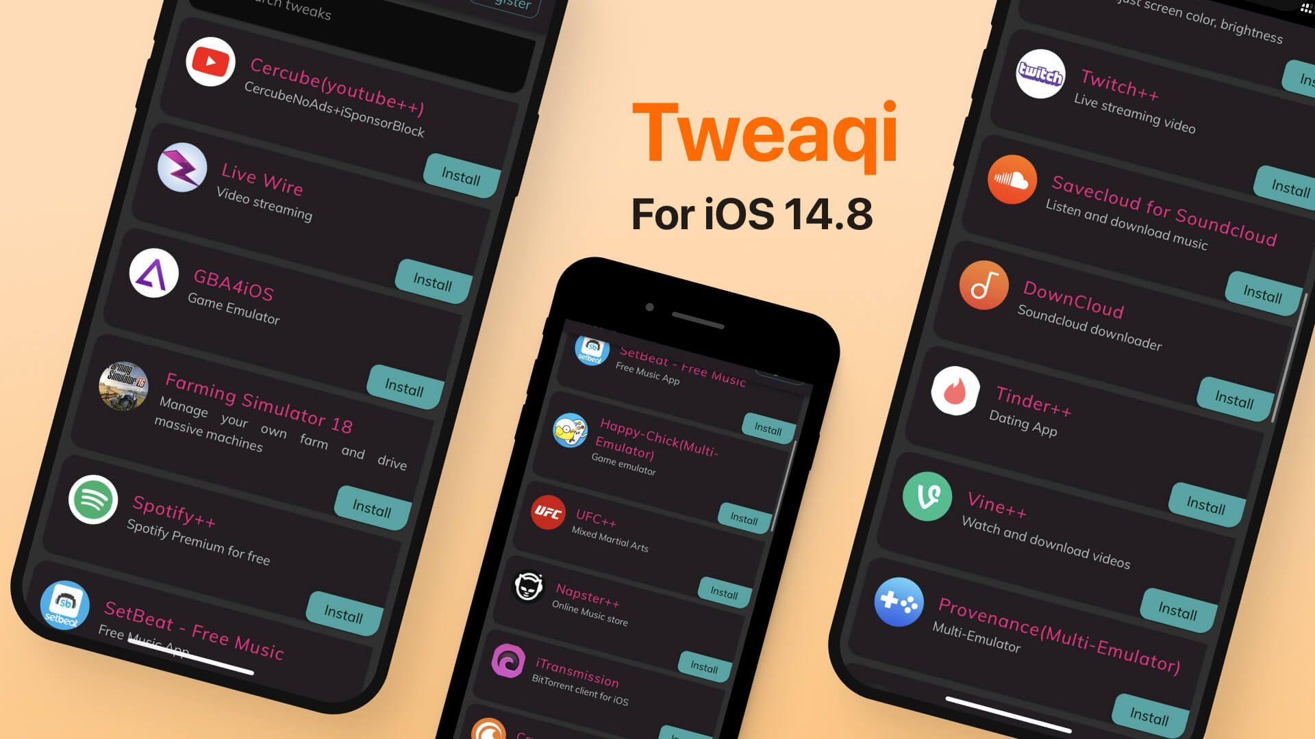 Tweakqi - Jailbreak Apps, Tweaked Apps for iOS 14.8