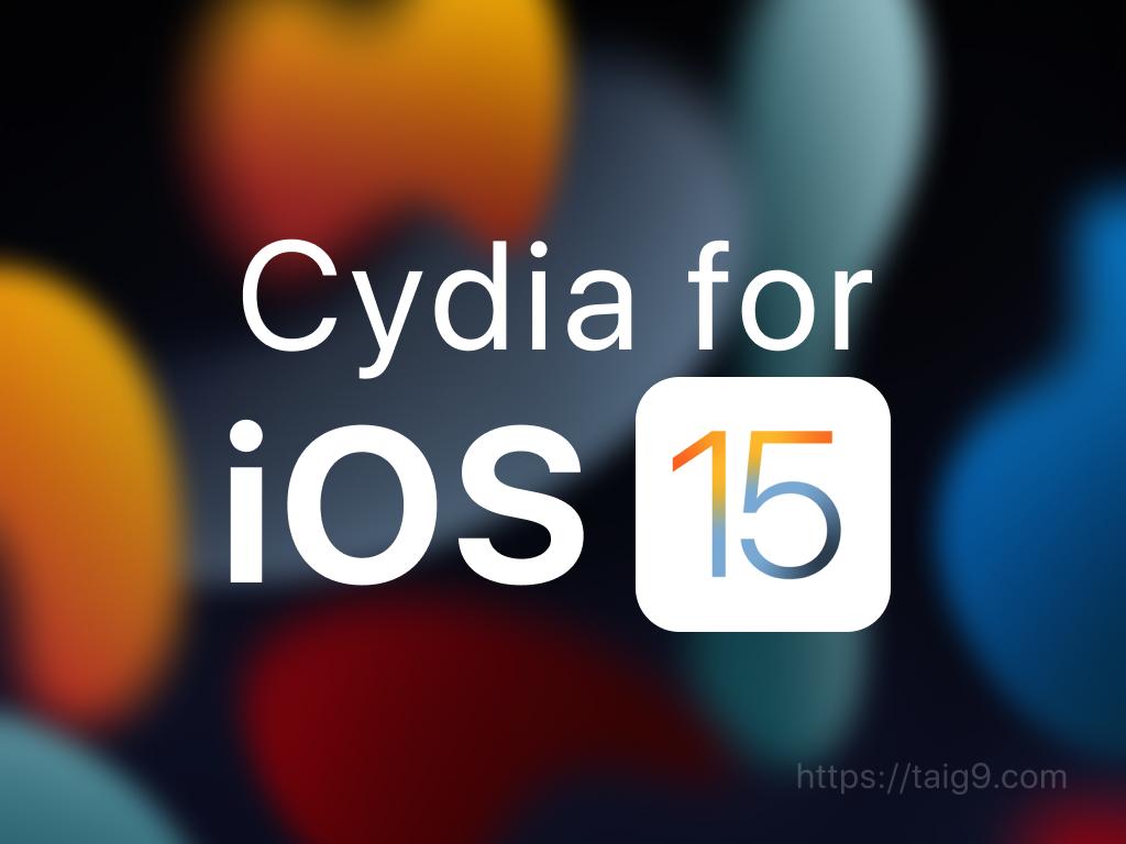 Cydia for iOS 15