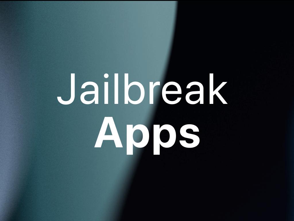 Jailbreak Apps and Tweaks for iOS 15