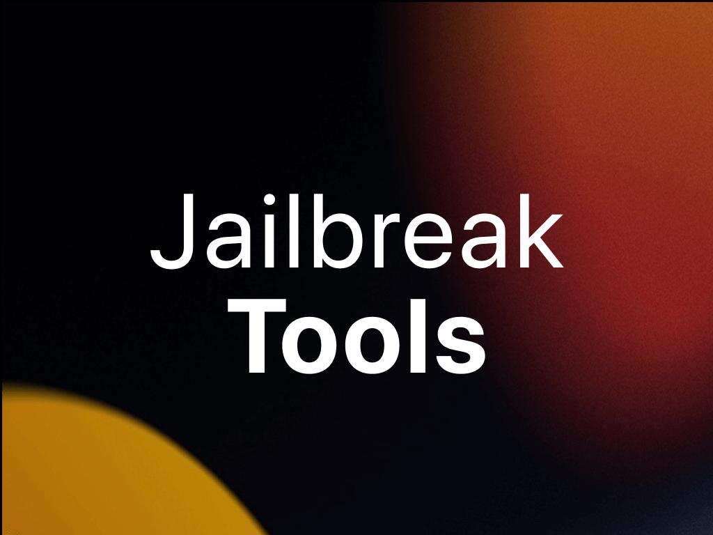 iOS 15 Jailbreak Tools